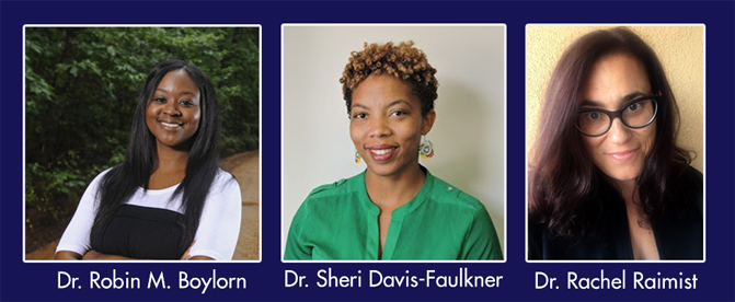 Say her Name Speakers Dr. Boylorn, Dr. David-Faulkner, Dr. Raimist