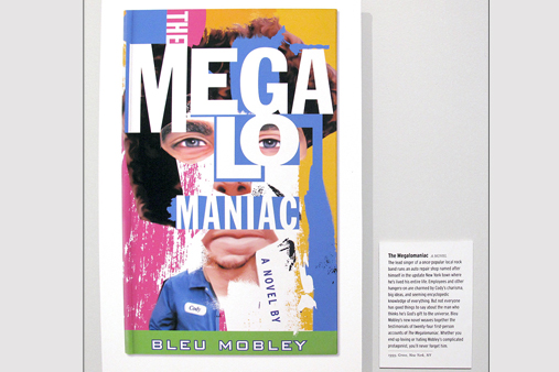 Bleu Mobley A Life in Books - The Meglomaniac