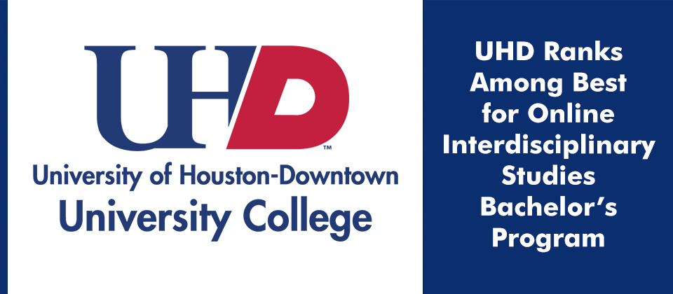 UHD Ranks Among Best for Online Interdisciplinary Studies Bachelor's Program