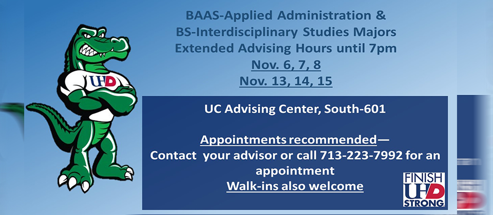 BAAS-Applied Administration &  BS-Interdisciplinary Studies Majors Extended Advising Hours