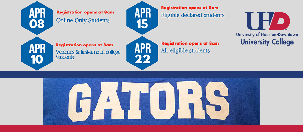 Registration Dates: Apr. 8th Online Students, Apr. 10th Veterans & FTIC, Apr. 15th Eligible declared, Apr. 22nd Eligible student