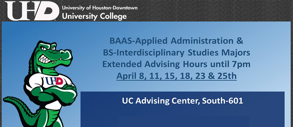 BAAS-AA & BS-IS Majors Extended Advising Hours until 7pm | April 8, 11, 15, 18, 23, & 25th