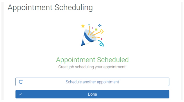 Appointment Confirmed and Scheduled