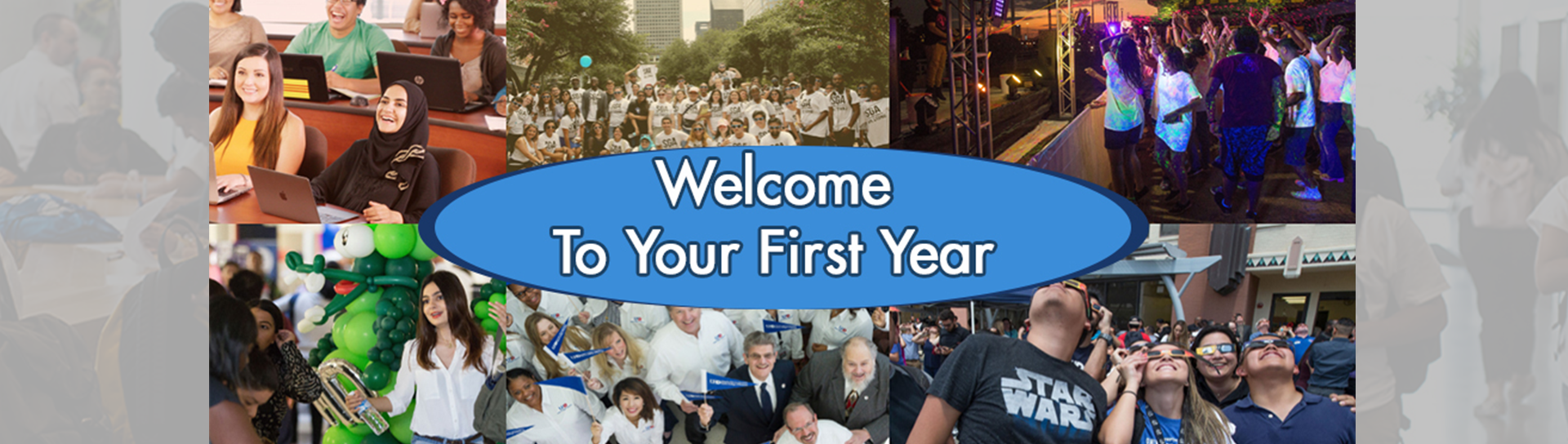 First Year Experience Banner: Welcome To Your First Year