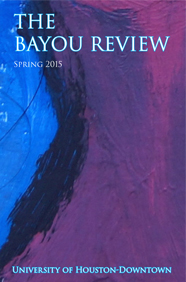 Spring 2015 Bayou Review Cover