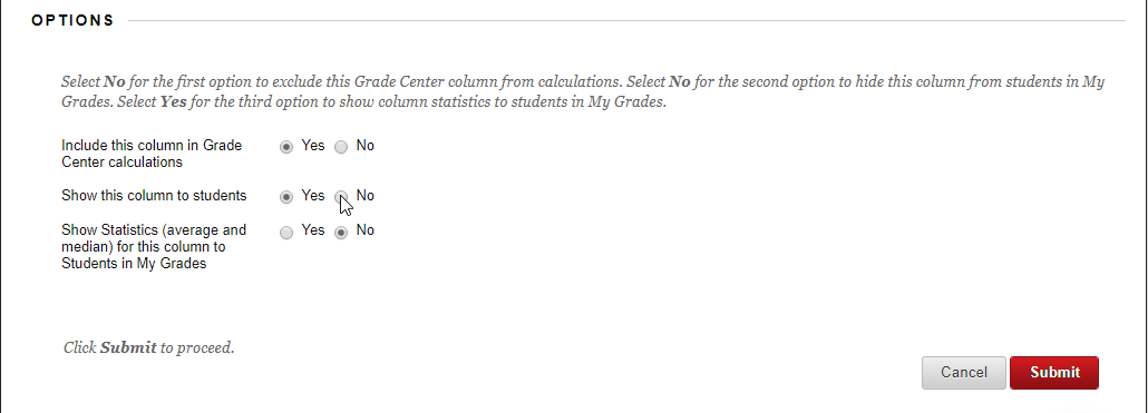"The options for a grade center column which include ""Show this column to students"" Yes or No. Click Submit to proceed."