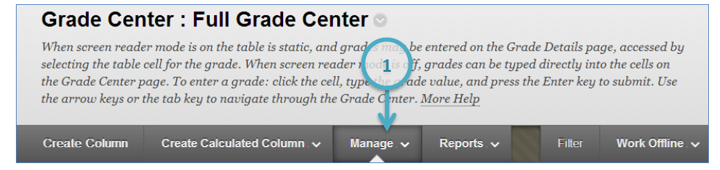 a screenshot of the Manage button in the Full Grade Center