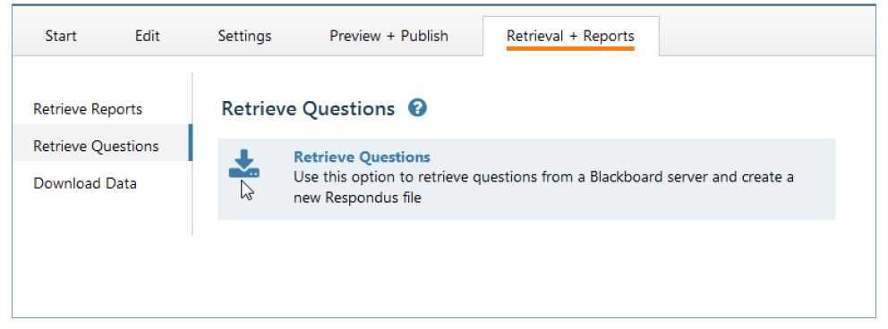 In the fifth tab Retrieval + Reports click on Retrieve questions