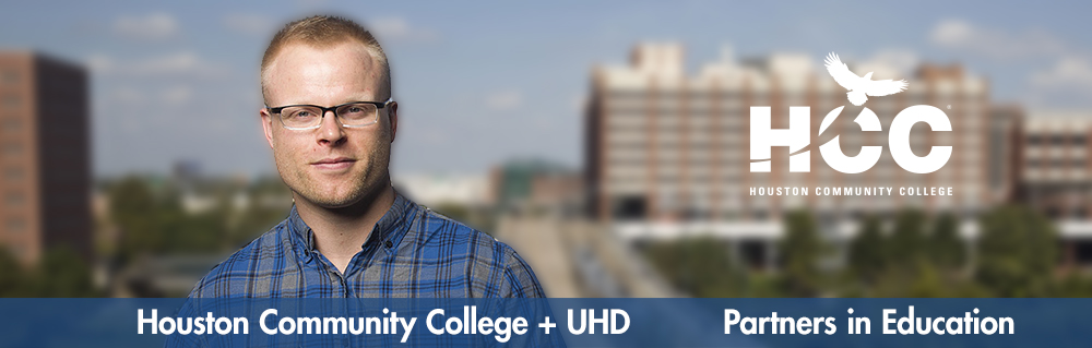 male student portrait with one main building background. Blue banner on front with text: Houston Community College + UHD Partnes in Education. HCC logo.